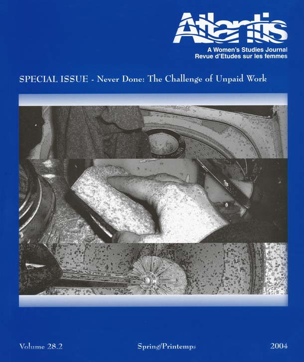 View Vol. 28 No. 2 (2004): Special Issue: Never Done: The Challenge of Unpaid Work